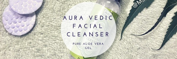 Aura Vedic Pure Aloe Vera Gel Facial Cleanser Review Ms Meehnia