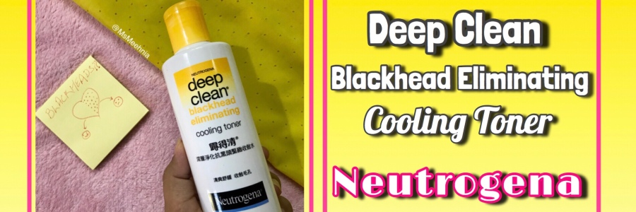 Neutrogena Deep Clean Blackhead Eliminating Cooling Toner Review | Price | Ms Meehnia